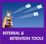Referral and Retention Tools